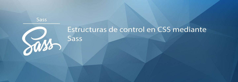Estructuras de control en CSS mediante Sass