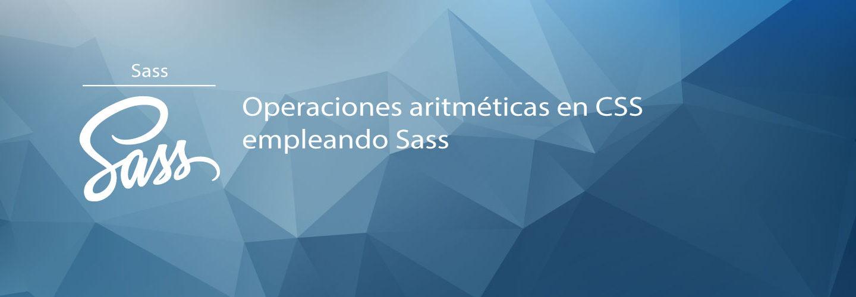 Operaciones aritméticas en CSS empleando Sass